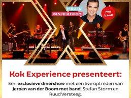 AFGELAST - Exclusieve dinershow met een live optreden van Jeroen van der Boom met band, Stefan Storm en Ruud Versteeg