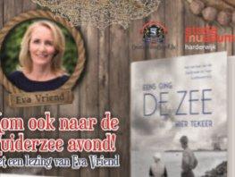 AFGELAST - Zuiderzee avond in Harderwijk met schrijfster Eva Vriend