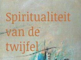 Spiritualiteit van de twijfel